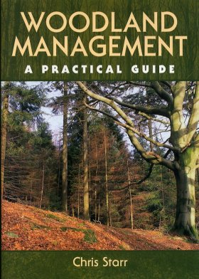 Woodland Management - A Practical Guide